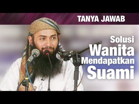 Konsultasi Syariah: Solusi Muslimah Pekerja Mendapatkan Suami - Ustadz Dr. Syafiq Riza Basalamah, MA