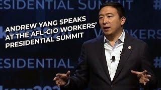 Andrew Yang Speaks at the AFL-CIO Workers' Presidential Summit in Philadelphia - 9/17/19