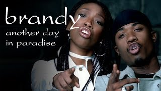Brandy & Ray J - Another Day In Paradise (Remix) (Official Music Video)