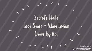 Adam Levine - Lost Stars / Cover by Secrets Étoile