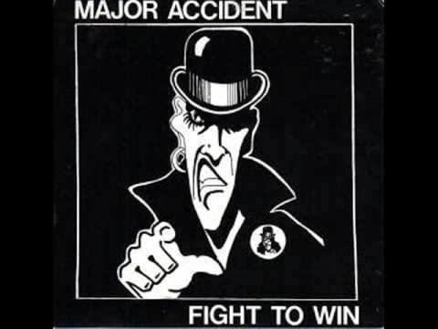 Major Accident - Fight To Win