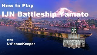 How To Play Japanese Battleship Yamato In World Of Warships