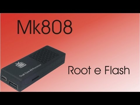 Root e Flash MK808 MiniPC  [TUTORIAL]