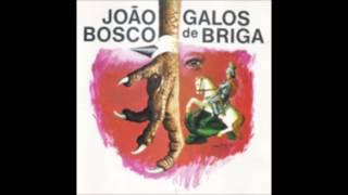 JoÃo Bosco Galos De Briga 1976 Completo Full