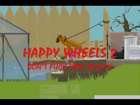 Happywheels 2 Don't Fuck With Dogs!!! video
