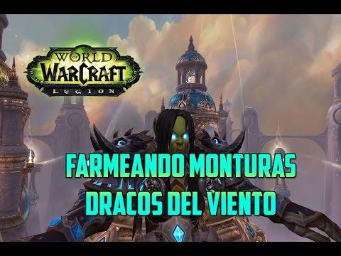 World of Warcraft | FARMEANDO MONTURAS - TRONO DE LOS CUATRO VIENTOS - DRACOS DEL VIENTO