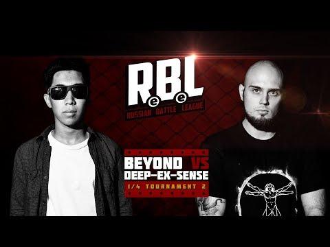 RBL: BEYOND VS DEEP-EX-SENSE (1/4 TOURNAMENT 2, RUSSIAN BATTLE LEAGUE)