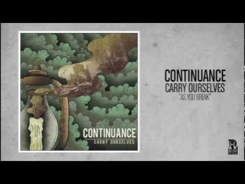 Continuance - As You Break