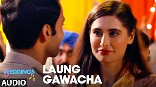 Full Audio: Laung Gawacha | 5 Weddings | Raj Kummar Rao, Nargis Fakhri | Saru Maini  | ArnieB