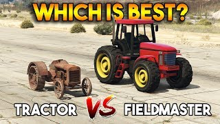 GTA 5 ONLINE : TRACTOR vs FIELDMASTER (WHICH IS BEST?)