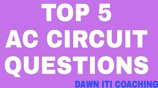 AC Circuit Questions