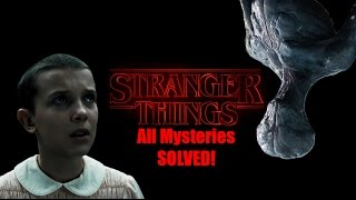 All of the Mysteries of Stranger Things Solved! (Stranger Things: Part 1) [Theory]