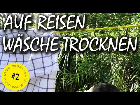 Wäsche Trocknen Auf Reisen Mit Reisewäscheleine | Backpacker Tools #2