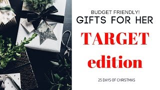 BUDGET GIFT GUIDE FOR HER | DAY TWENTY ONE | 25 Days of Christmas
