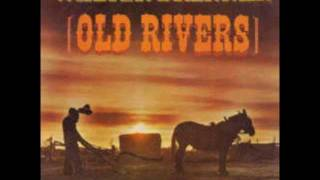 Watch Walter Brennan Old Rivers video