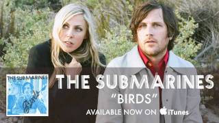 Watch Submarines Birds video