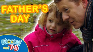 Woolly and Tig - Father's Day | TV Show for Kids | Toy Spider