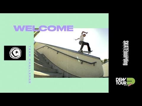 Dew Tour Long Beach 2017 Team Challenge Welcome Foundation Skateboards