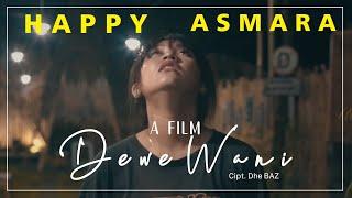 Download lagu Happy Asmara - Dewe Wani []
