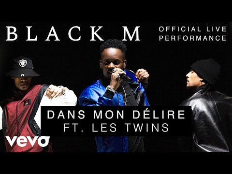 Black M - Dans Mon Délire ft. Les Twins - Official Live Performance | Vevo