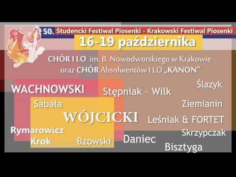 50. Studencki Festiwal Piosenki - Krakowski Festiwal Piosenki, Spot Zapowiadający