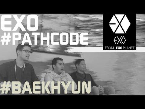 Exo - Pathcode #baekhyun Teaser Reaction, Non-kpop Fan Reaction [hd] video