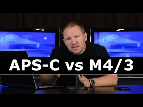 APS-C vs Micro Four Thirds: Which Produces a Better Quality Image, APS-C Crop Sensors or M4/3?