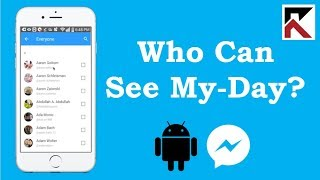 How To Choose Who Can See My Day Facebook Messenger Android