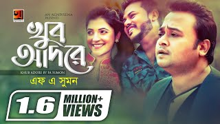 Khub Adore | by F A Sumon | New Bangla Song 2019 | Official Music Video | ☢ EXCLUSIVE ☢