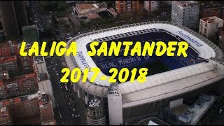 LaLiga Santander 2017-2018 Stadium