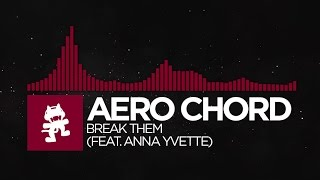 Trap Aero Chord Break Them Feat Anna Yvette Monstercat Release