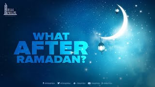What after Ramadan