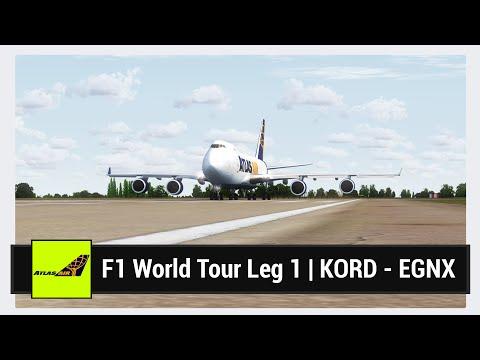 [FSX] F1 World Tour Leg 1 (Part 1 of 4) | KORD - EGNX | PMDG 747-400F