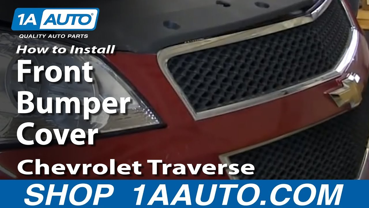 How To Install Remove Front Bumper Cover 2009-13 Chevrolet Traverse - YouTube