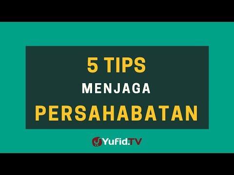 5 Tips Menjaga Persahabatan – Poster Dakwah Yufid TV