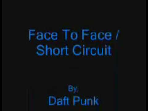 Face to Face / Short Circuit - Alive 2007 - Daft Punk