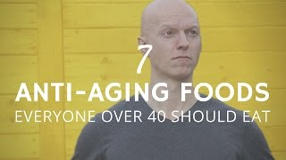 7 Anti-Aging Foods That Everyone Over 40 Should Eat