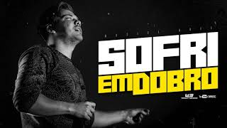 WESLEY SAFADÃO - Sofri em Dobro (Música Nova Lançamento 2018)