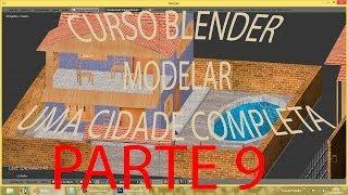 PARTE 9 #TEXTURIZAÇÃO 4\ Criar Cidade Inteira No Blender   PT-BR - HD