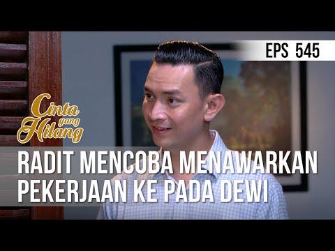 Download CINTA YANG HILANG - Radit Mencoba Untuk Menawarkan Pekerjaan Ke Pada Dewi 08 Juni 2019 Mp4 baru