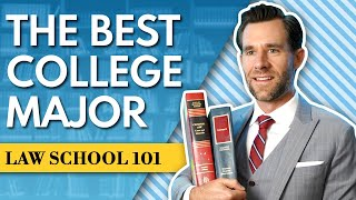 Best Undergrad Major For Law School (and College Degree)