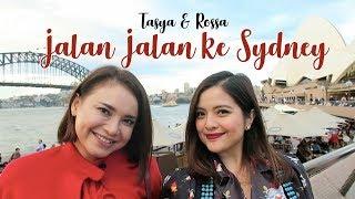 TASYA & ROSSA travel to SYDNEY!!