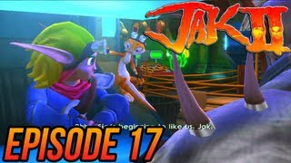 Jak 2 HD Collection - Episode 17
