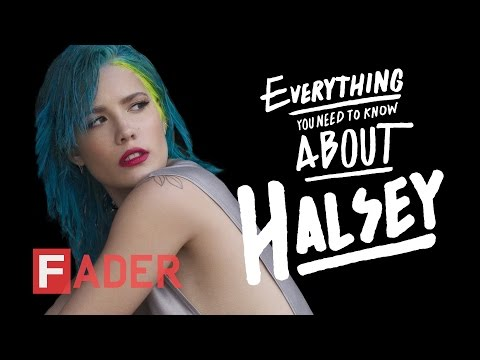 Halsey - Everything You Need To Know