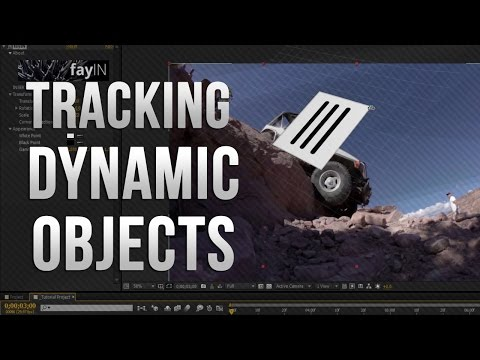 AE │fayIN Tracking Tutorials - 04 - Dynamic Object Tracking!