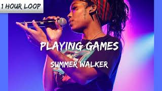 Summer Walker - Playing Games (1 HOUR LOOP)