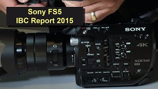 Sony PXW-FS5 4K Camcorder - Gespräch mit Uli Mors (ibc Report 2015 in 4K)