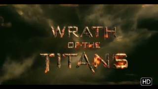 Wrath of the Titans - Wrath of the Titans - Trailer