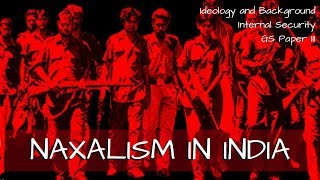 Download Naxalism in India - Ideology and Background - Internal Security GS Paper III 3Gp Mp4