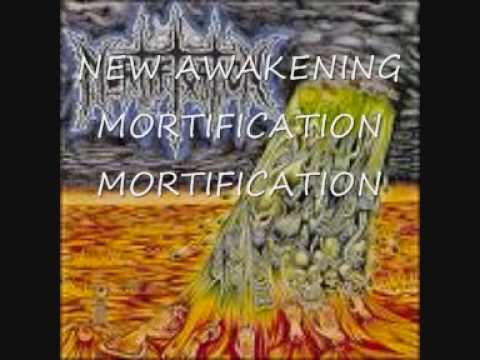 Mortification - New Awakening